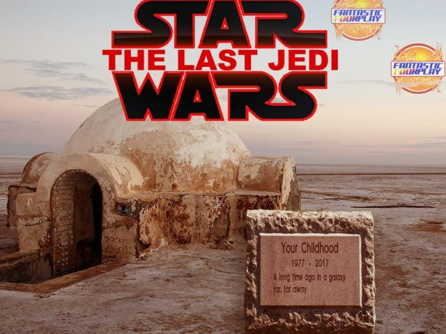 Fantastic Fourplay – The Last Jedi