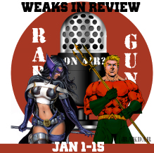 Weaks in Review Jan 1-15