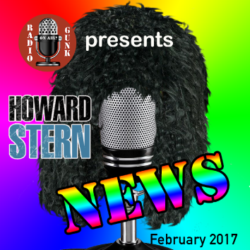 Radio Gunk Presents Howard Stern News Feb 2017