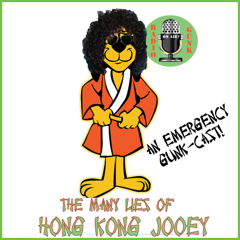 The Many Lies of Hong Kong Jooey – Emergency GunkCast!