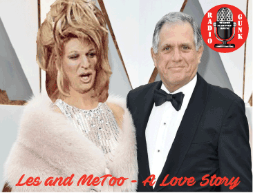 Les and MeToo – A Love Story and Quasi Weaks in Review
