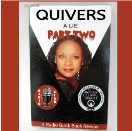 Quivers – A Lie – Part Two of our skeptical look at Howard Stern's Robin Quivers.
