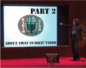 About that Howard Stern Summit Video Part 2