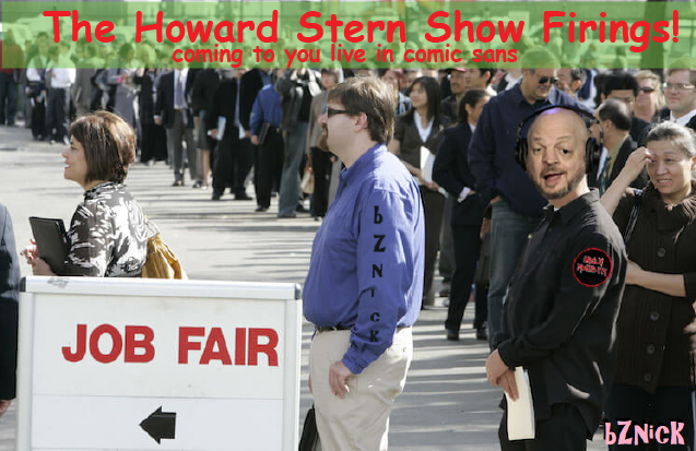 The Howard Stern Show Firings.