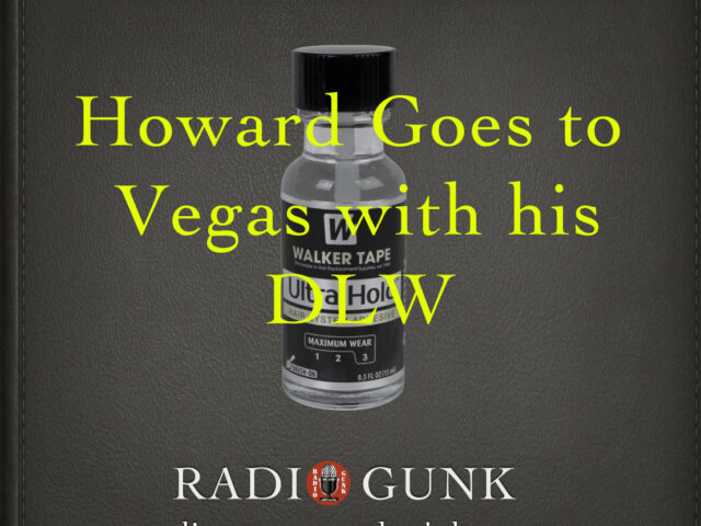 Howard goes to Vegas with his DLW