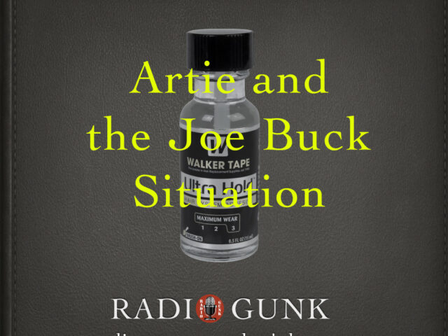 The Artie Lange – Joe Buck Saga