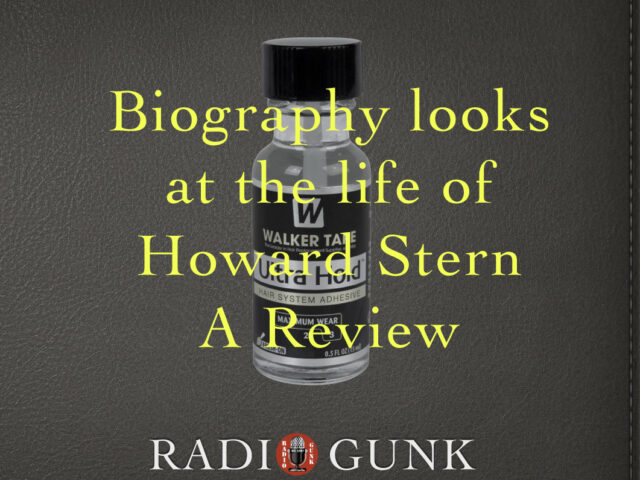 Biography looks at The Life of Howard Stern – A Review