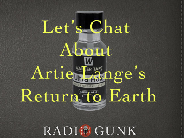 Let's chat about Artie Lange's return to earth.