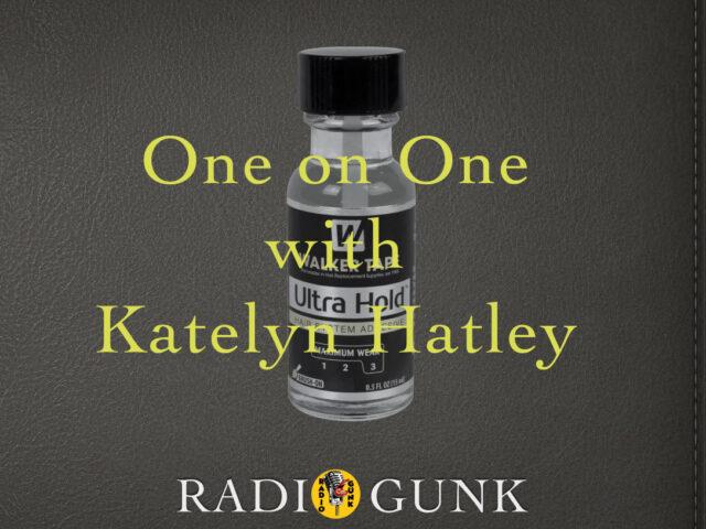 One on One Katelyn Hatley