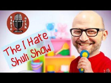 The I Hate Shuli Show