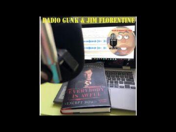Radio Gunk and Jim Florentine - Everybody is Awful
